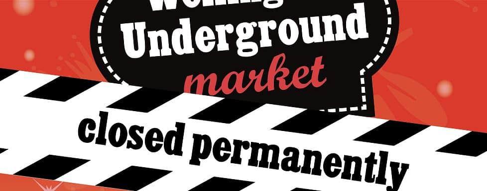 Underground market permanently closed